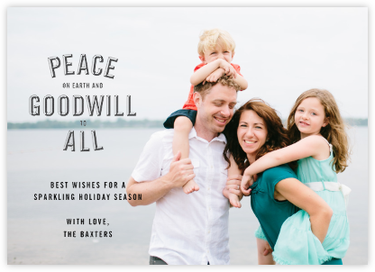 Peace and Goodwill (Photo) - Slate - Paperless Post -