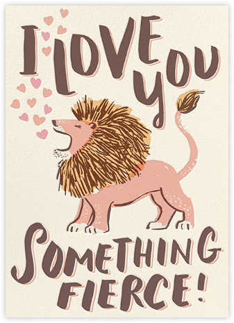 Something Fierce - Hello!Lucky - Online greeting cards