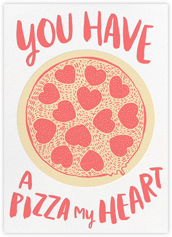 Pizza My Heart - Hello!Lucky - Valentine's Day Cards