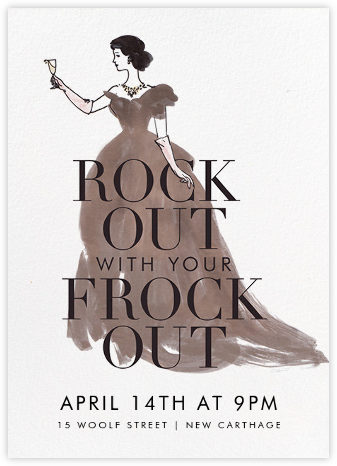 Frocks Out - Derek Blasberg - General Entertaining Invitations