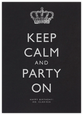 Keep Calm and Party On - Paperless Post - Birthday Cards for Her