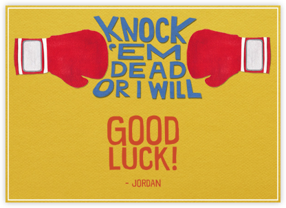 Knock 'em Dead - Paperless Post - Good Luck Cards