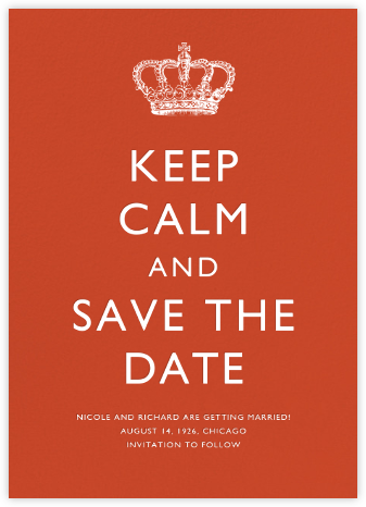 Keep Calm and Save the Date - Paperless Post - Holiday Save the Dates