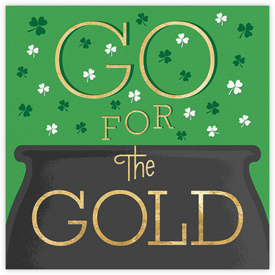 Go for the Gold - Paperless Post - St. Patrick's Day cards
