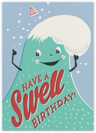 Swell Birthday - Hello!Lucky - Hello!Lucky Cards