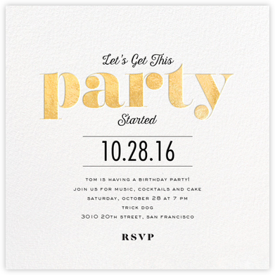 Let's Get this Party Started - Gold - bluepoolroad - Adult birthday invitations