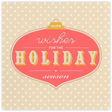 Ornament Wishes - Wheat - Paperless Post - Holiday Cards