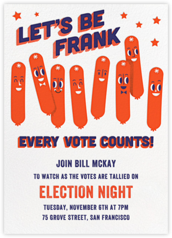 Let's Be Frank - Hello!Lucky - Election Night invitations