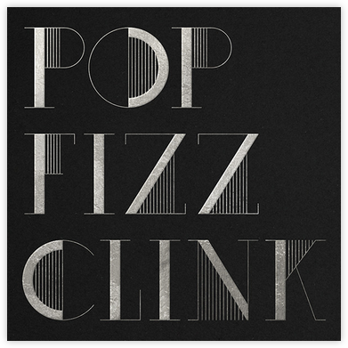 Pop Fizz Clink (Square) - Black/Silver - kate spade new york - Adult Birthday Invitations