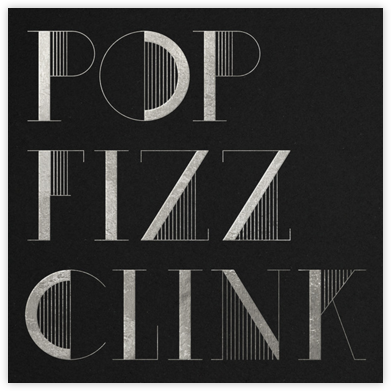 Pop Fizz Clink (Square) - Black/Silver - kate spade new york - New Year's Eve Invitations