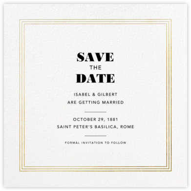 Triple Interior Border (Square) - Gold - Paperless Post - Save the dates