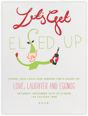 Let's Get Elfed Up - Paperless Post - Invitations