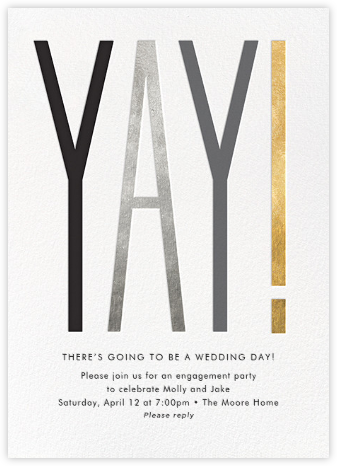 The Big Yay - Metallic - Cheree Berry - Engagement party invitations