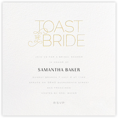 Toast with the Most - Gold - bluepoolroad - Bridal shower invitations