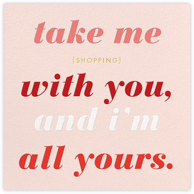 Take Me Shopping - kate spade new york - Valentine's day cards