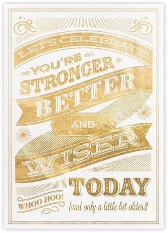 Stronger and Better - Hello!Lucky - Birthday cards