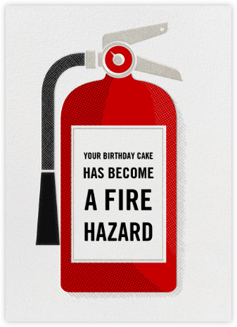 Fire Extinguisher - Birthday - Paperless Post - Birthday Cards for Him