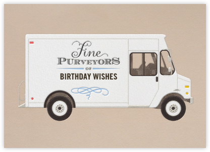 Birthday Wishes - Delivery Truck - Paperless Post - Birthday Cards for Him