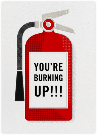Fire Extinguisher - Get Well - Paperless Post - Get well cards