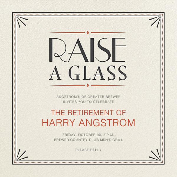 Raise a Glass - Crate & Barrel - Retirement invitations, farewell invitations
