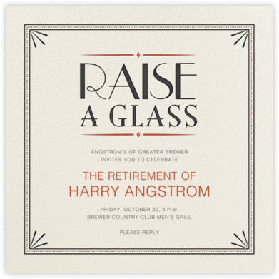 Raise a Glass - Crate & Barrel - Retirement invitations, farewell invitations
