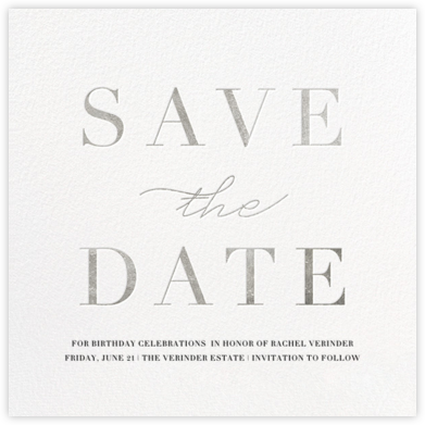 Remnant - Silver - Paperless Post - Birthday save the dates