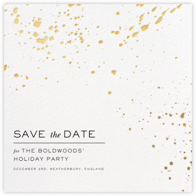 Splatter Cloth II (Save the Date) - Gold - Paperless Post - Holiday save the dates