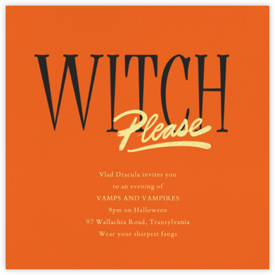 Witch, Please - Paperless Post - Halloween invitations