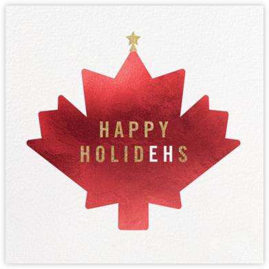 Holidays, Eh? - Paperless Post - Holiday Cards
