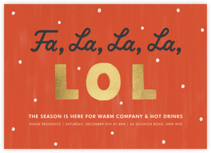 Fa La La La LOL - Paperless Post - Holiday invitations
