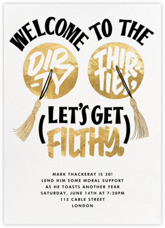 Dirty, Thirty, and Loving It - Derek Blasberg - Adult Birthday Invitations