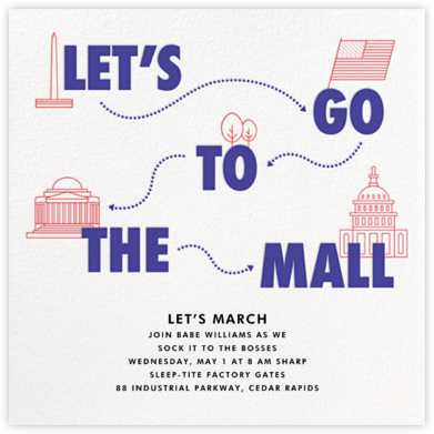 Let's Go to the Mall - Paperless Post - Political action