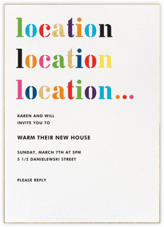 Location Location Location... - kate spade new york - Housewarming party invitations