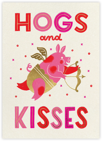 Hogs and Kisses - Paperless Post - Valentine's Day Cards