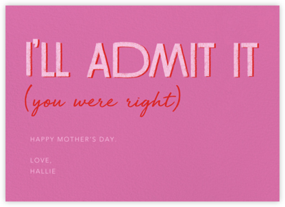 Don't Get Used to It - Paperless Post - Mother's Day Cards