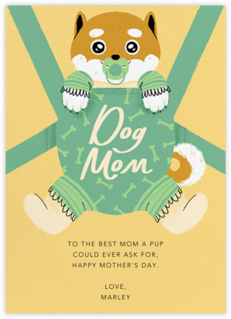 Furbaby Crazy (Dog) - Shiba - Paperless Post - Mother's day cards