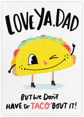 Taco Dad - Hello!Lucky - Father's Day cards
