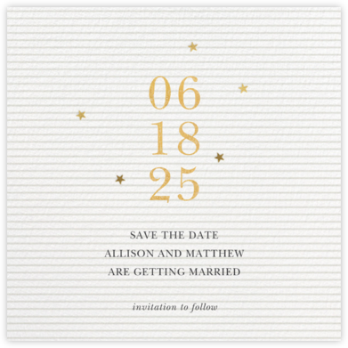 Stars Aligned - Sugar Paper - Save the dates