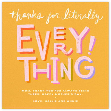 Literally Everything - Paperless Post - Mother's Day Cards
