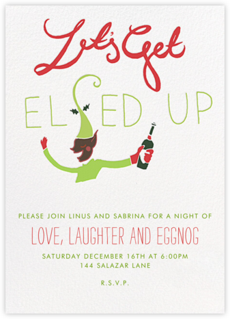 Let's Get Elfed Up - Deep - Paperless Post - Holiday invitations