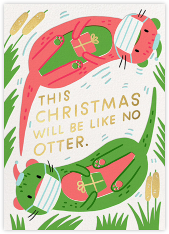 Like No Otter - Hello!Lucky - Covid Christmas Cards