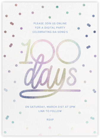 Iridescent 100 - Paperless Post - 100 Day Celebration Invitations