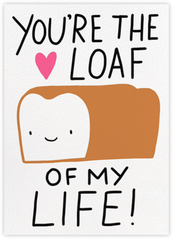 True Loaf - Hello!Lucky - Valentine's Day Cards