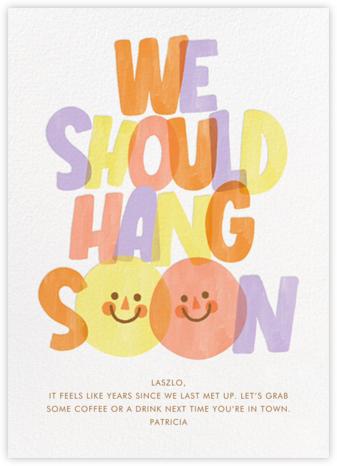 Hang Soon - Paperless Post -