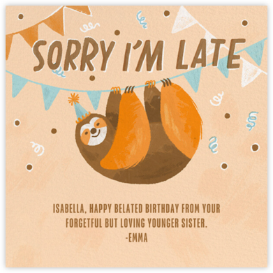 Party Sloth - Paperless Post - Belated Birthday Cards