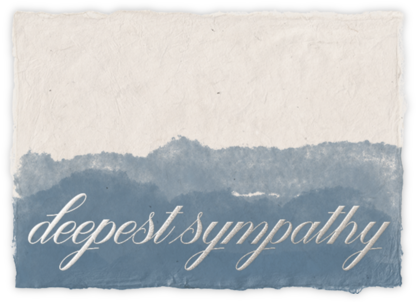 Deep Sympathy - Paperless Post -