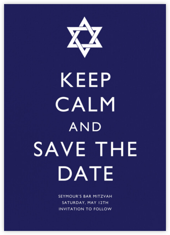 Keep Calm and Save the Date - Paperless Post -