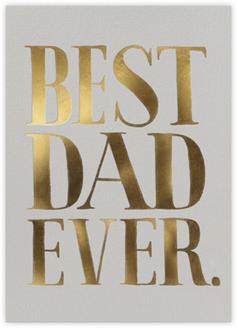 Best Dad Ever - Rifle Paper Co.