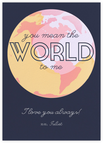 You Mean the World to Me - Navy - Paperless Post - Love Cards