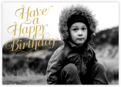 Have A Happy Birthday - gold - Paperless Post - Birthday Cards for Him